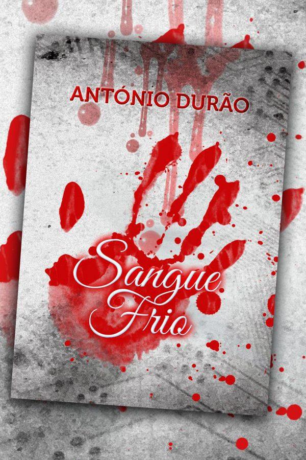 Sangue Frio - António Durão