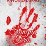 Sangue Frio de António Durão
