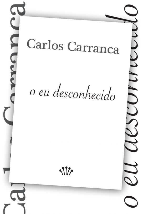 o eu desconhecido - Carlos Carranca